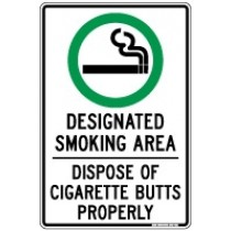 DESIGNATED SMOKING AREA - DISPOSE OF CIGARETTE BUTTS PROPERLY PROHIBITION SIGN [LARGE]